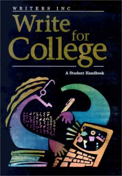 Bestsellers (2007) - Write for College: A Students Handbook by Patrick Sebranek