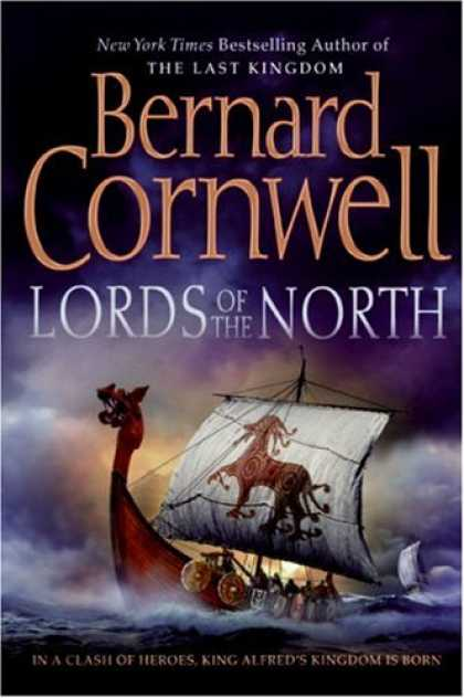 Bestsellers (2007) - Lords of the North (The Saxon Chronicles Series #3) by Bernard Cornwell