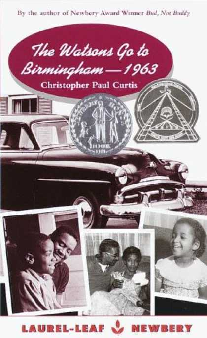 Bestsellers (2007) - The Watsons Go to Birmingham - 1963 by Christopher Paul Curtis