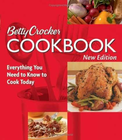 Bestsellers (2007) - Betty Crocker Cookbook: Everything You Need to Know to Cook Today, New Tenth Edi