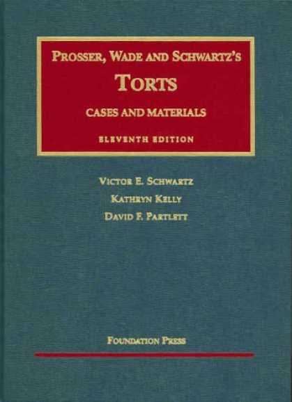 Bestsellers (2007) - Cases and Materials on Torts (University Casebook Series) (University Casebook S