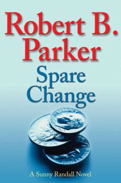 Bestsellers (2007) - Spare Change by Robert B. Parker