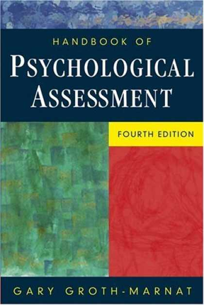 Bestsellers (2007) - Handbook of Psychological Assessment by Gary Groth-Marnat