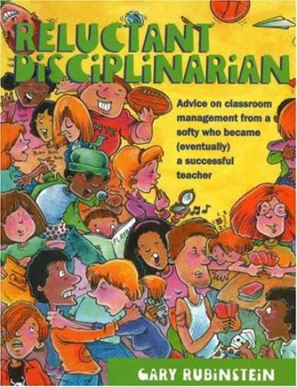 Bestsellers (2007) - Reluctant Disciplinarian: Advice on Classroom Management From a Softy who Became