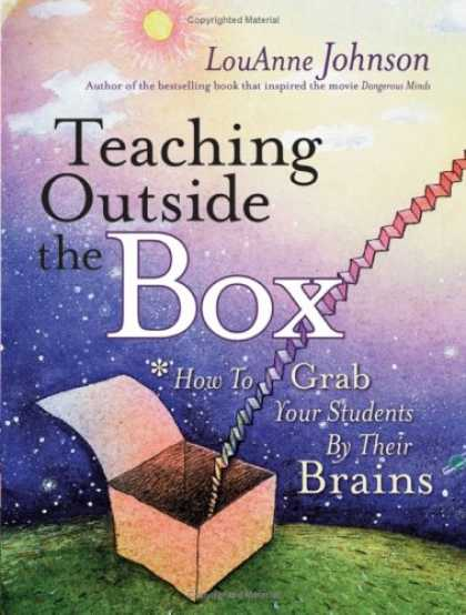 Bestsellers (2007) - Teaching Outside the Box: How to Grab Your Students By Their Brains by LouAnne J