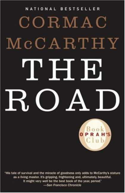 Bestsellers (2007) - The Road (Oprah's Book Club) by Cormac McCarthy