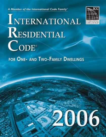Bestsellers (2007) - 2006 International Residential Code - Softcover Version (International Residenti