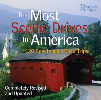Bestsellers (2007) - The Most Scenic Drives in America: 120 Spectacular Road Trips by Robert J. Dolez