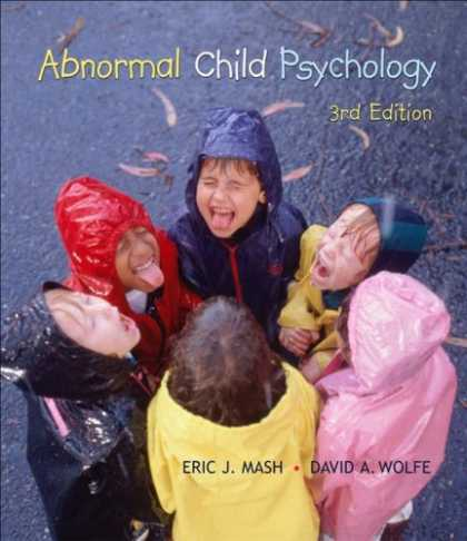 Bestsellers (2007) - Abnormal Child Psychology (with ThomsonNOW Printed Access Card) by Eric J Mash