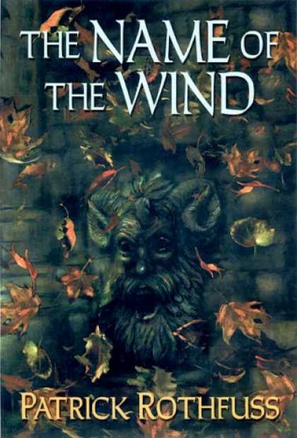 Bestsellers (2007) - The Name of the Wind (The Kingkiller Chronicle: Day One) by Patrick Rothfuss