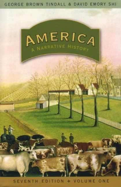Bestsellers (2007) - America: A Narrative History, Seventh Edition, Volume 1 (America: A Narrative Hi