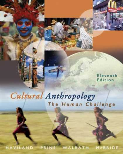 Bestsellers (2007) - Cultural Anthropology: The Human Challenge With Infotrac by William A. Haviland