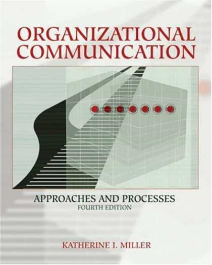 Bestsellers (2007) - Organizational Communication: Approaches and Processes (with InfoTrac®) (Wads