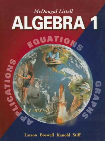 Bestsellers (2007) - Algebra 1 (Applications, Equations, & Graphs) by Ron Larson