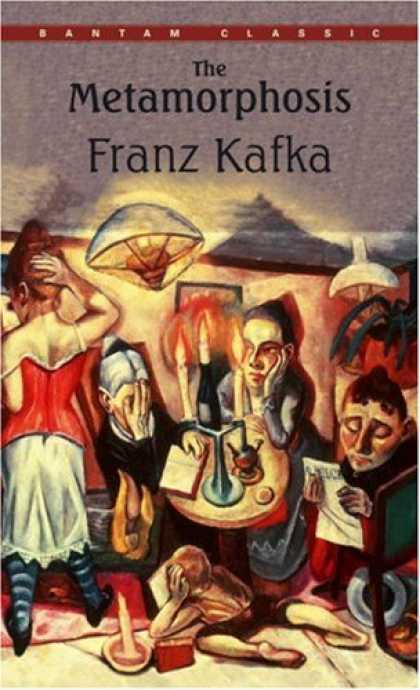 Bestsellers (2007) - The Metamorphosis (Bantam Classics) by Franz Kafka
