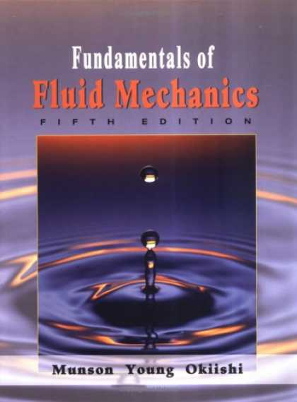 Bestsellers (2007) - Fundamentals of Fluid Mechanics by Bruce R. Munson