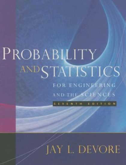 Bestsellers (2007) - Probability and Statistics for Engineering and the Sciences by Jay L. Devore