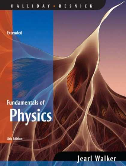 Bestsellers (2007) - Fundamentals of Physics Extended by David Halliday