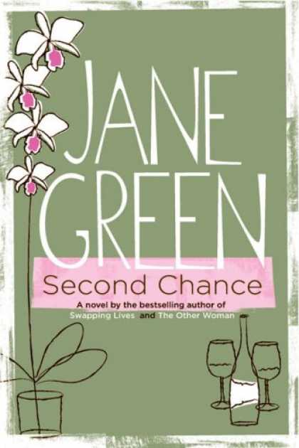 Bestsellers (2007) - Second Chance by Jane Green