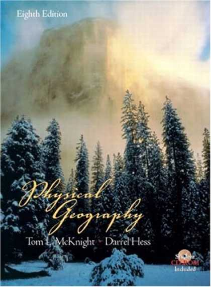 Bestsellers (2007) - Physical Geography: A Landscape Appreciation (8th Edition) by Tom L. McKnight