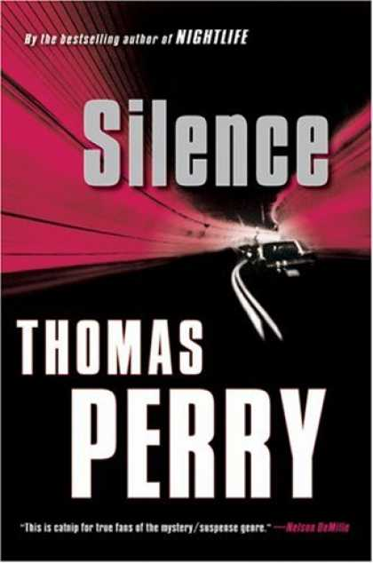 Bestsellers (2007) - Silence by Thomas Perry