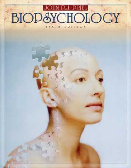 Bestsellers (2007) - Biopsychology (with Beyond the Brain and Behavior CD-ROM) (6th Edition) by John