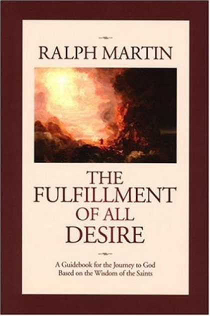 Bestsellers (2007) - The Fulfillment of All Desire by Ralph Martin
