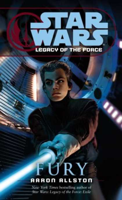 Bestsellers (2007) - Fury (Star Wars: Legacy of the Force, Book 7) by Aaron Allston