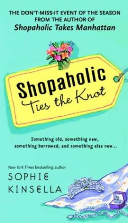 Bestsellers (2007) - Shopaholic Ties the Knot by Sophie Kinsella