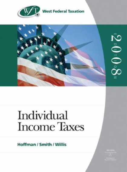 Bestsellers (2007) - West Federal Taxation 2008: Individual Income Taxes, Professional Version (West