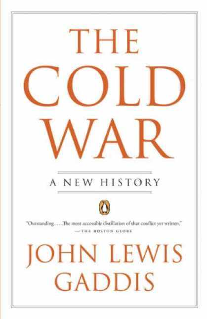 Bestsellers (2007) - The Cold War: A New History by John Lewis Gaddis