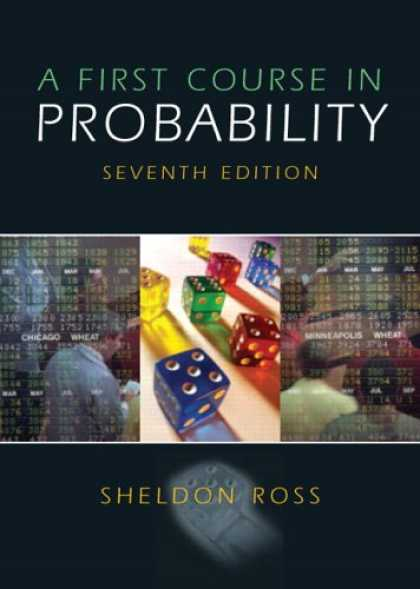 Bestsellers (2007) - First Course in Probability, A (7th Edition) by Sheldon Ross