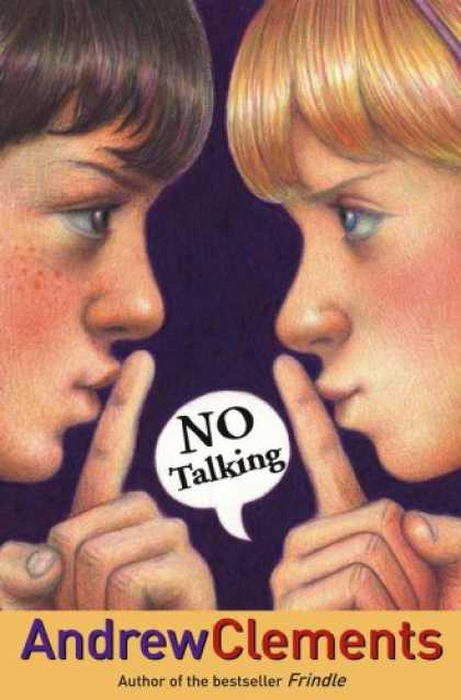 Bestsellers (2007) - No Talking by Andrew Clements
