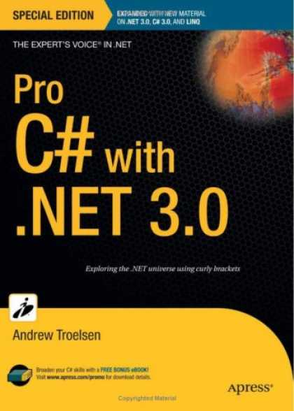 Bestsellers (2007) - Pro C# with .NET 3.0, Special Edition (Pro) by Andrew Troelsen