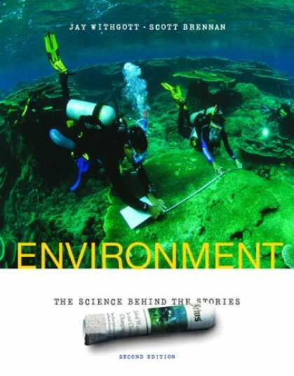Bestsellers (2007) - Environment: The Science Behind the Stories (2nd Edition) by Jay H. Withgott