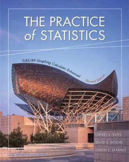 Bestsellers (2007) - The Practice of Statistics: TI-83/89 Graphing Calculator Enhanced by Dan Yates