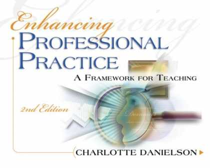 Bestsellers (2007) - Enhancing Professional Practice: A Framework for Teaching by Charlotte Danielson