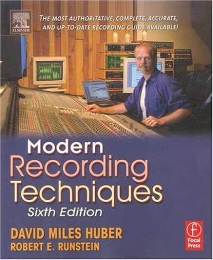 Bestsellers (2007) - Modern Recording Techniques, Sixth Edition by David Miles Huber