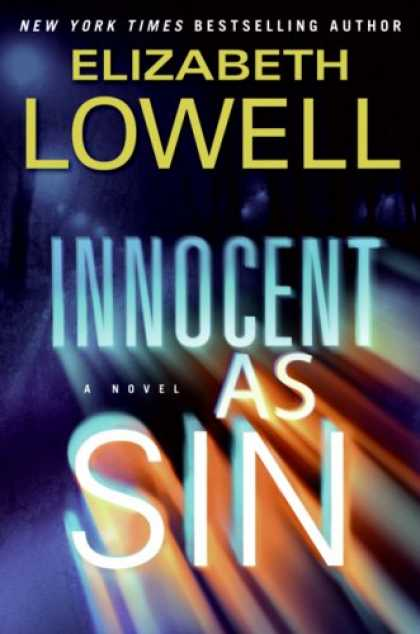 Bestsellers (2007) - Innocent as Sin: A Novel by Elizabeth Lowell
