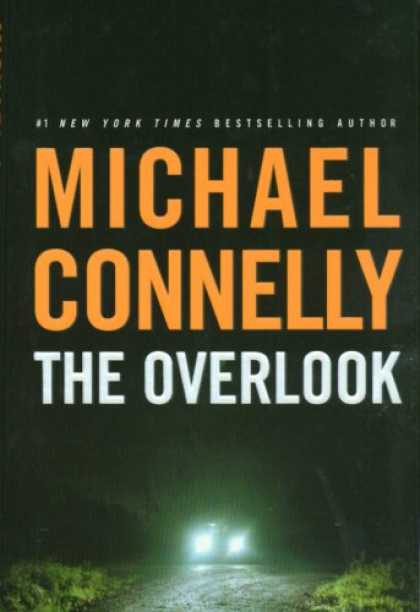 Bestsellers (2007) - The Overlook (Harry Bosch) by Michael Connelly