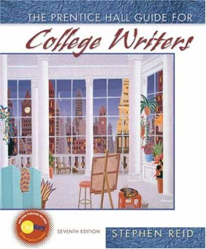 Bestsellers (2007) - The Prentice Hall Guide for College Writers (7th Edition) by Stephen P. Reid
