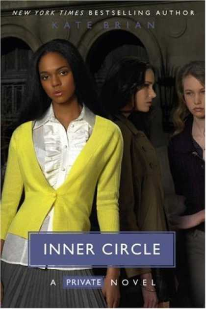 Bestsellers (2007) - Inner Circle (Private) by Kate Brian