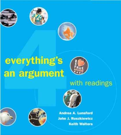 Bestsellers (2007) - Everything's an Argument with Readings by Andrea A. Lunsford