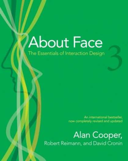 Bestsellers (2007) - About Face 3: The Essentials of Interaction Design by Alan Cooper