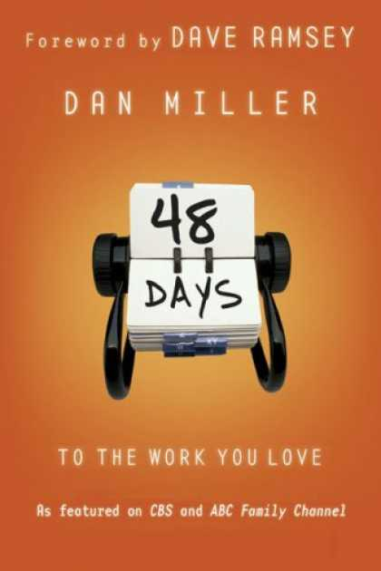 Bestsellers (2007) - 48 Days to the Work You Love by Dan Miller