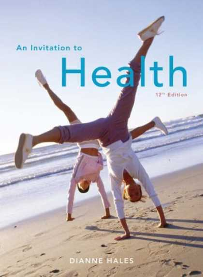 Bestsellers (2007) - An Invitation to Health (with ThomsonNOW and InfoTrac 1-Semester Printed Access