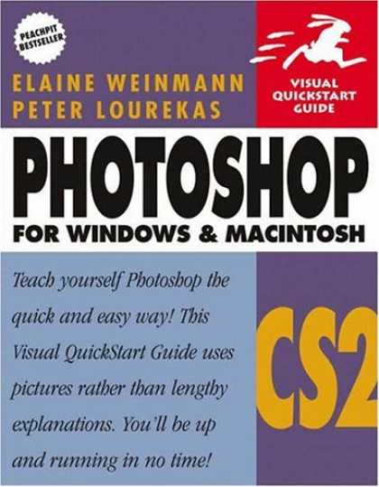 Bestsellers (2007) - Photoshop CS2 for Windows & Macintosh (Visual QuickStart Guide) by Elaine Weinma