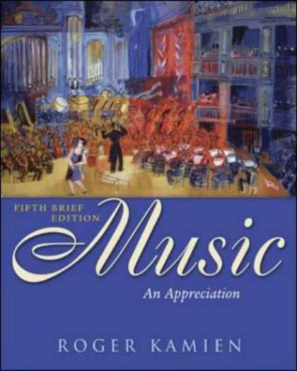 Bestsellers (2007) - Music: An Appreciation Brief Edition with Multimedia Companion by Roger Kamien