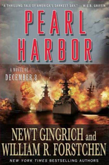 Bestsellers (2007) - Pearl Harbor: A Novel of December 8th by Newt Gingrich