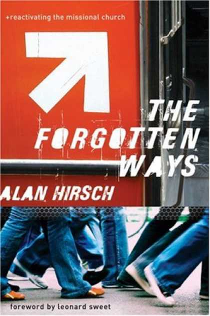 Bestsellers (2007) - The Forgotten Ways: Reactivating the Missional Church by Alan Hirsch